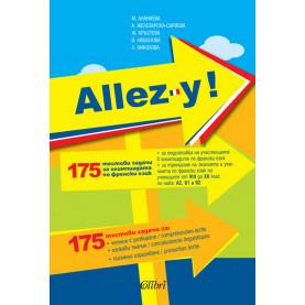 Allez-y ! 175 тестови задачи за олимпиадата по френски език