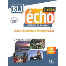 Écho, учебна тетрадка по френски език, ниво B1.1 + CD