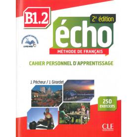 Écho, учебна тетрадка по френски език, ниво B1.2 + CD