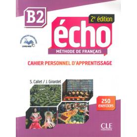 Écho, учебна тетрадка по френски език, ниво B2 + CD