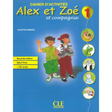 Alex et Zoe et compagnie 1, тетрадка по френски език за 2. клас