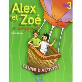 Alex et Zoe et compagnie 3, тетрадка по френски език за 4. клас