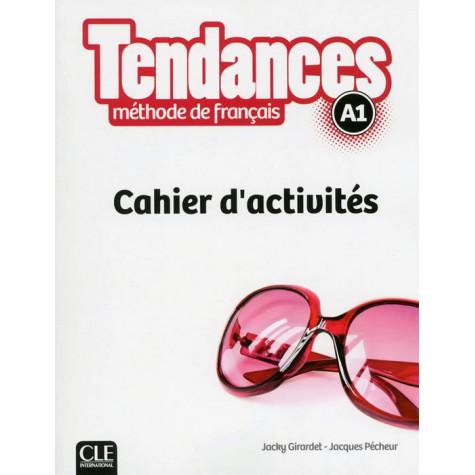 Tendances A1, учебна тетрадка по френски език, ниво А1