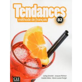 Tendances B2, учебник по френски език, ниво B2 + DVD