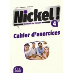 Nickel! 4, учебна тетрадка по френски език, ниво B2 + DVD