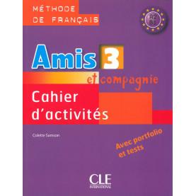 Amis et compagnie 3, тетрадка по френски език за 7. клас