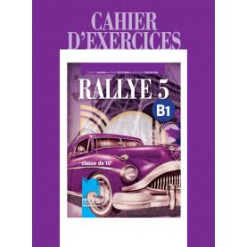 Rallye 5. B1 Тетрадка по френски език за 10. клас