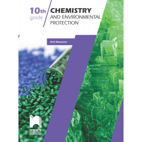 CHEMISTRY AND ENVIRONMENTAL PROTECTION for the 10th GRADE