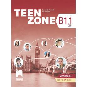 TEEN ZONE B1.1. Учебна тетрадка по английски език за 12. клас
