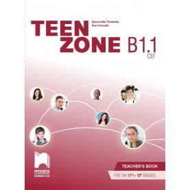 TEEN ZONE B1.1. Книга за учителя по английски език за 11. – 12. клас