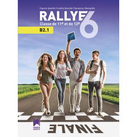 Rallye 6 (B2.1). Френски език за 11. и 12. клас