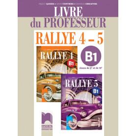 Rallye 4 – 5. B1 Книга за учителя по френски език за 9. и 10. клас