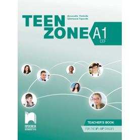 Teen Zone A1. Книга за учителя по английски език за 9. и 10. клас, втори чужд език