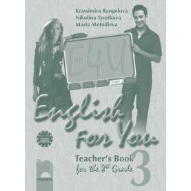 English for You for the 8th Grade, Teacher's Book 3. Книга за учителя по английски език за 8. клас – интензивно изучаване, част 3