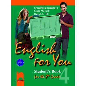 English for You for the 8th Grade. Student's Book 4. Учебник по английски език за 8. клас – интензивно изучаване, част 4