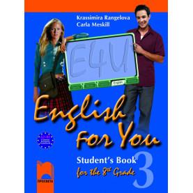 English for You for the 8th Grade. Student's Book 3. Учебник по английски език за 8. клас – интензивно изучаване, част 3