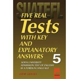 Five Real Tests with Key and Explanatory Answers No 5. Тестове по английски език за кандидат-студенти