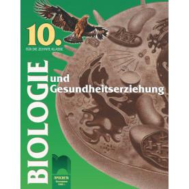 Biologie und Gesundheitserziehung für die 10. Klasse. Биология и здравно образование за 10. клас на немски език