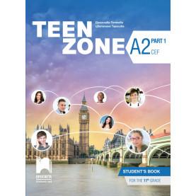 Teen Zone A2, Part 1. Английски език за 11. клас. Част 1, втори чужд език