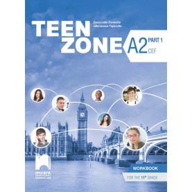 Teen Zone A2, Part 1. Учебна тетрадка по английски език за 11. клас – част 1, втори чужд език